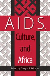 AIDS, Culture, and Africa
